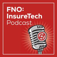 FNO: InsureTech podcast