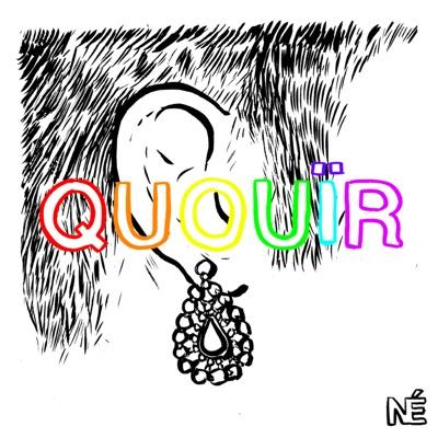Quouir:Nouvelles Écoutes