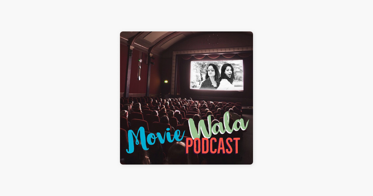 Movie Wala Podcast on Apple Podcasts
