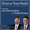 Divorce Team Radio - Your Source for Divorce and Family Law Matters artwork
