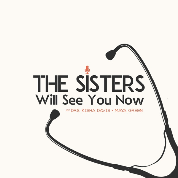 The Sisters Will See You Now