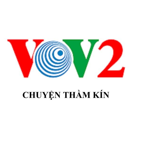 VOV - Chuyện Thầm Kín