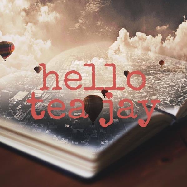 Hello Tea Jay