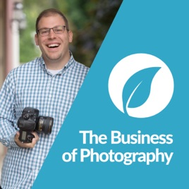 The Business of Photography Podcast, powered by Sprout