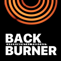 Backburner podcast