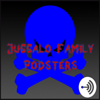 JuggaloFamilyPodsters podcast