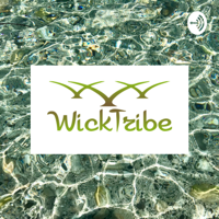 WICKTRIBE podcast