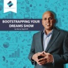 Bootstrapping Your Dreams Show artwork