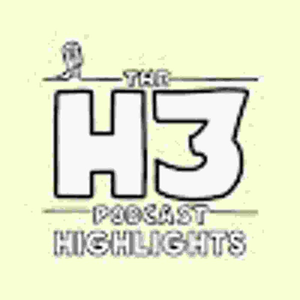H3 Podcast Highlights image