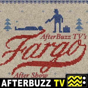 Fargo Reviews and After Show - AfterBuzz TV