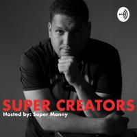 Super Creators podcast
