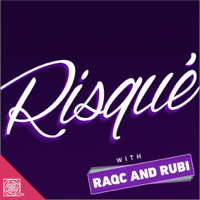 Risque with RaqC and Rubi podcast