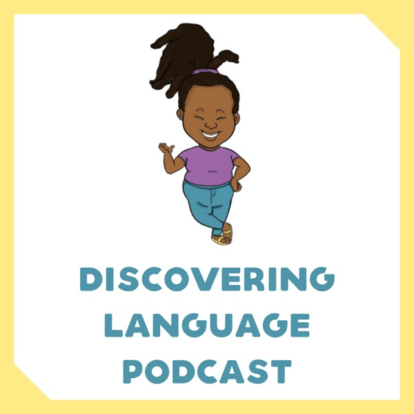 Discovering Language Podcast