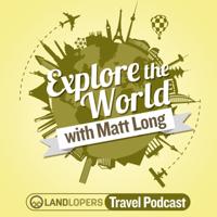 Explore The World Travel Podcast podcast