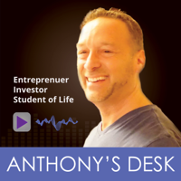 Anthony's Desk Podcast: Meaningful Living & Extraordinary Results | Entrepreneurship | Career Growth podcast