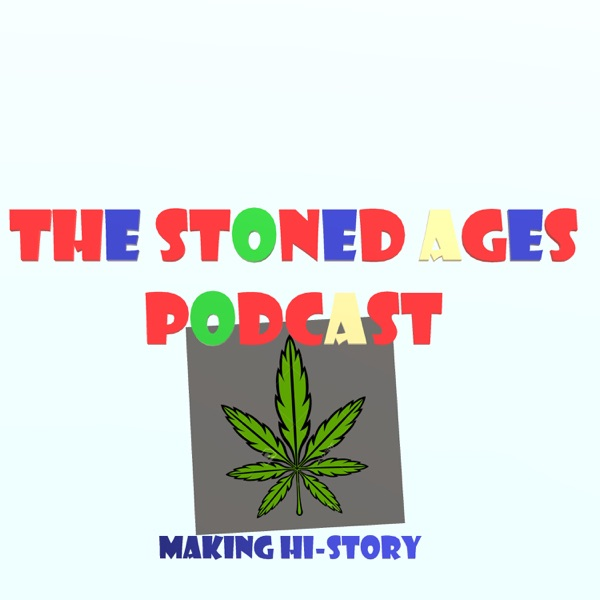 Stoned Ages Podcast