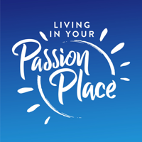 Living in Your Passion Place podcast