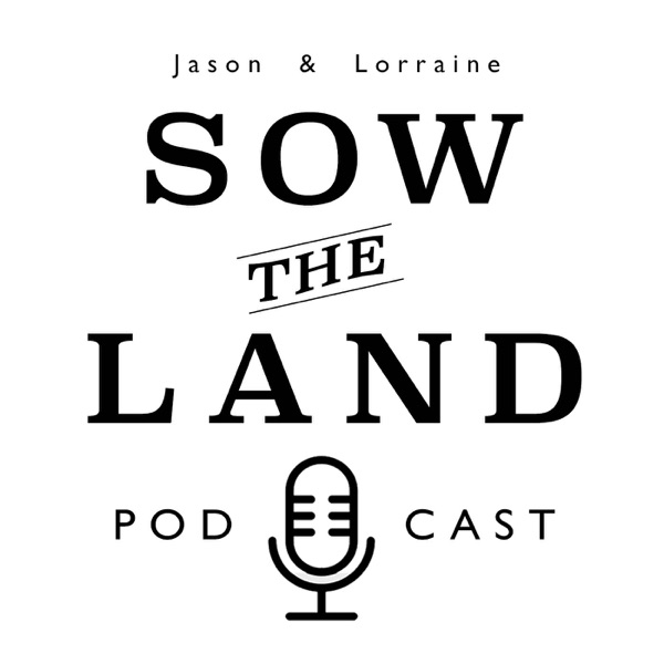 Sow The Land