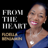 From the Heart with Floella Benjamin podcast