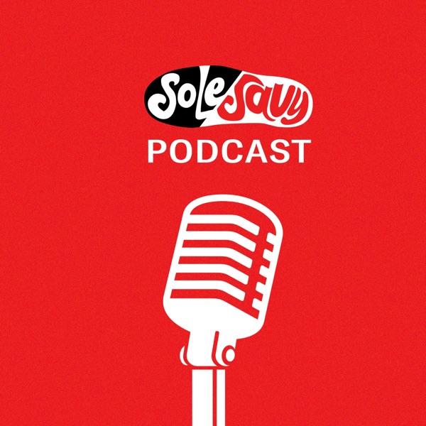 The SoleSavy Podcast