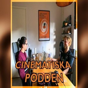 Cinematiska Podden