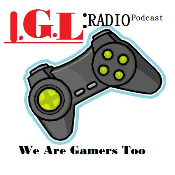 IGL Radio Podcast