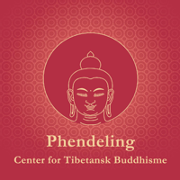 Phendeling - Center for Tibetansk Buddhisme podcast