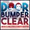 Door Bumper Clear - Dirty Mo Media