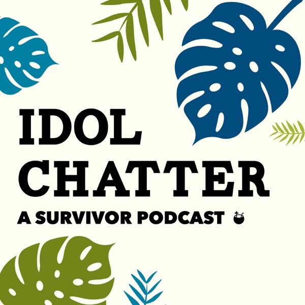 Idol Chatter: A Survivor Podcast Artwork