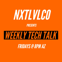 NXTLVLCO - Weekly Tech Show podcast