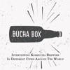 Bucha Box - Traveling Kombucha Podcast artwork