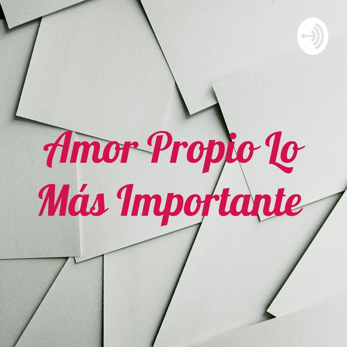 Amor Propio Lo Más Importante ❤️❤️❤️