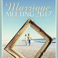 Marriage Meeting 2017 Audio podcast
