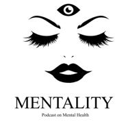 Mentality podcast