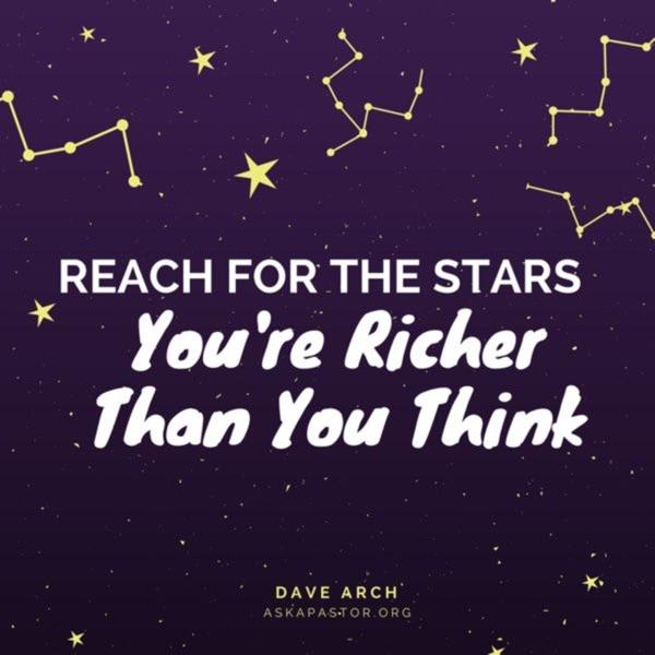 You're Richer Than You Think!