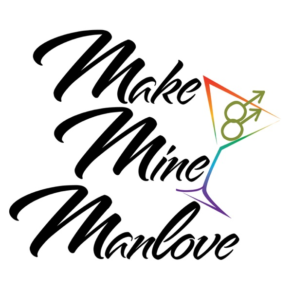 Make Mine Manlove