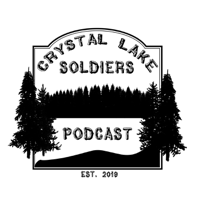 Crystal Lake Soldiers Podcast podcast