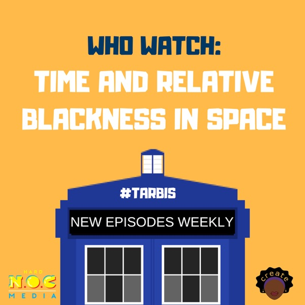 Who Watch: Time and Relative Blackness in Space