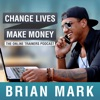 Change Lives Make Money: The Podcast For Online Trainers artwork