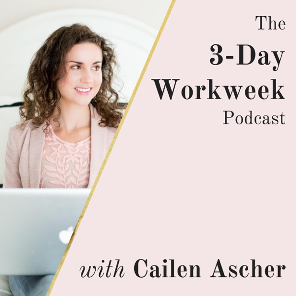 The 3-Day Workweek Podcast