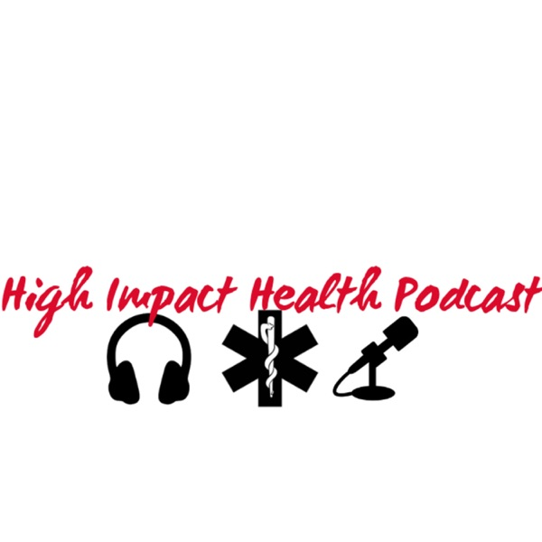 High Impact Health Podcast