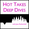 Hot Takes & Deep Dives artwork