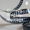 Comedy Tragedy Marriage artwork