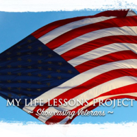 My Life Lessons Project Showcasing Veterans podcast