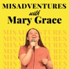 Misadventures with Mary Grace artwork