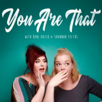 You Are That podcast