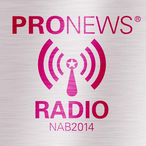 PRONEWS Radio@NAB2014