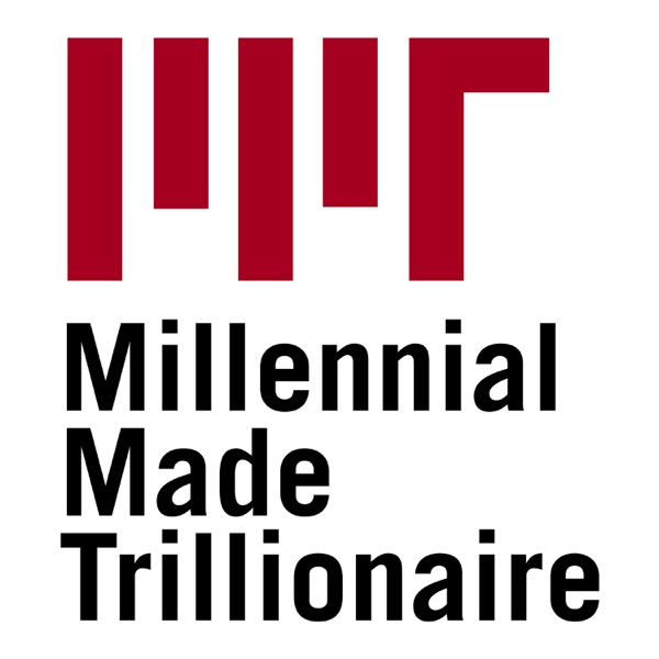 Millennial Made Trillionaire