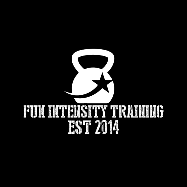Fun Intensity Training Podcast