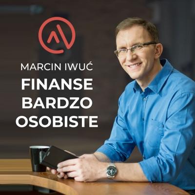 Finanse Bardzo Osobiste: oszczędzanie | inwestowanie | pieniądze | dobre życie:Marcin Iwuć